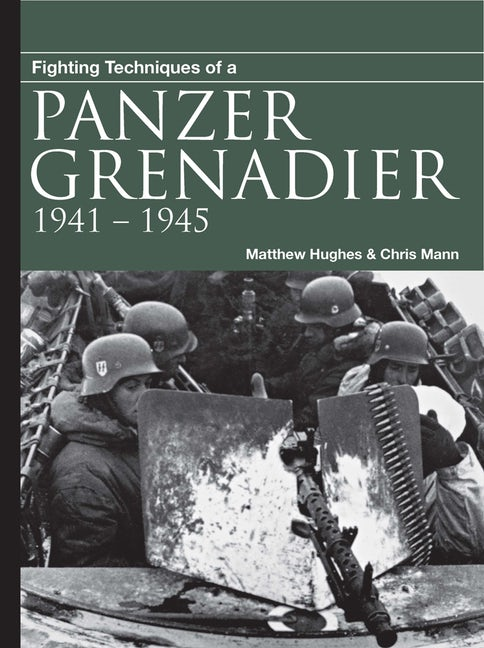 Fighting Techniques of a Panzer Grenadier