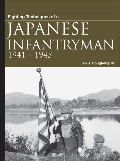 Fighting Techniques of a Japanese Infantryman