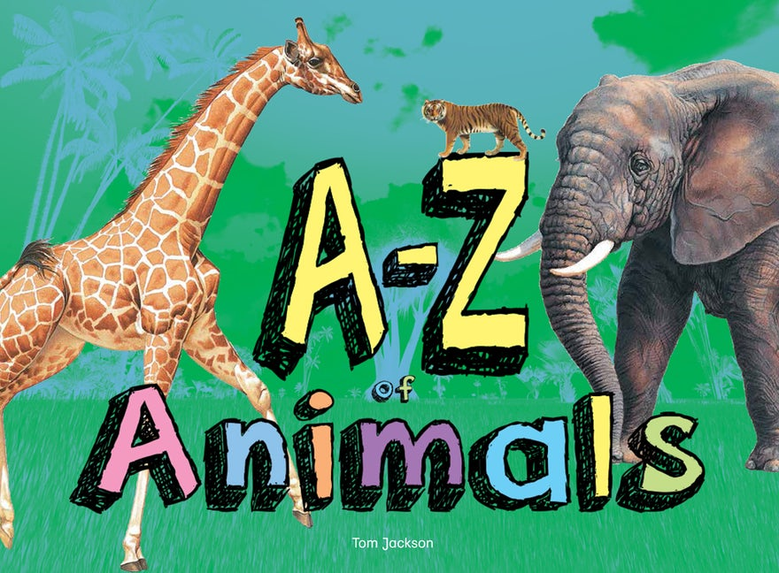 A-Z of Animals