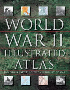 World War II Illustrated Atlas