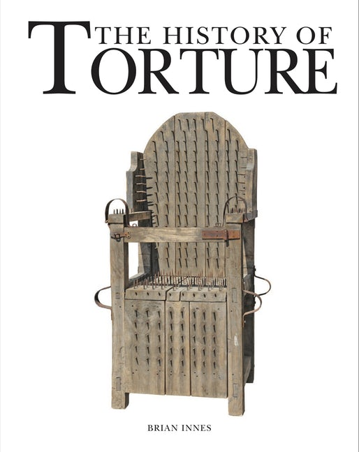 The History of Torture