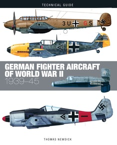 German Fighter Aircraft of World War II
