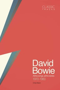 Classic Tracks: David Bowie