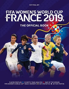 FIFA Women's World Cup France 2019™ The Official Book