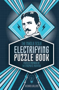 The Nikola Tesla Electrifying Puzzle Book