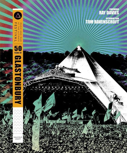 50 Years of Glastonbury
