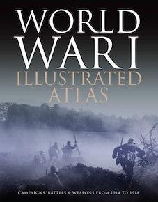 World War I Illustrated Atlas