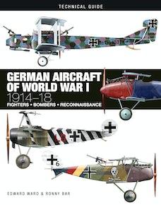German Aircraft of World War I: 1914-18