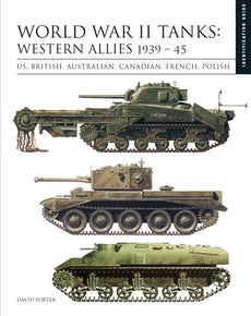 World War II Tanks: Western Allies 1939-45