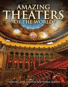 Amazing Theaters of the World