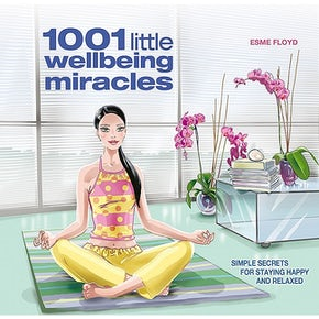 1001 Little Wellbeing Miracles