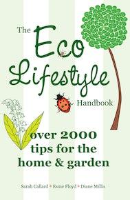 The Eco Lifestyle Handbook