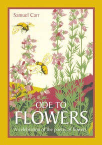 Ode to Flowers