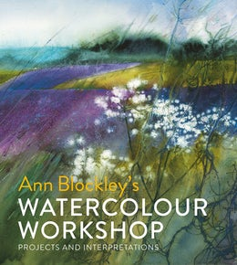 Ann Blockley's Watercolour Workshop