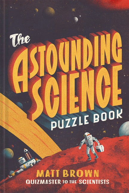 The Astounding Science Puzzle Book