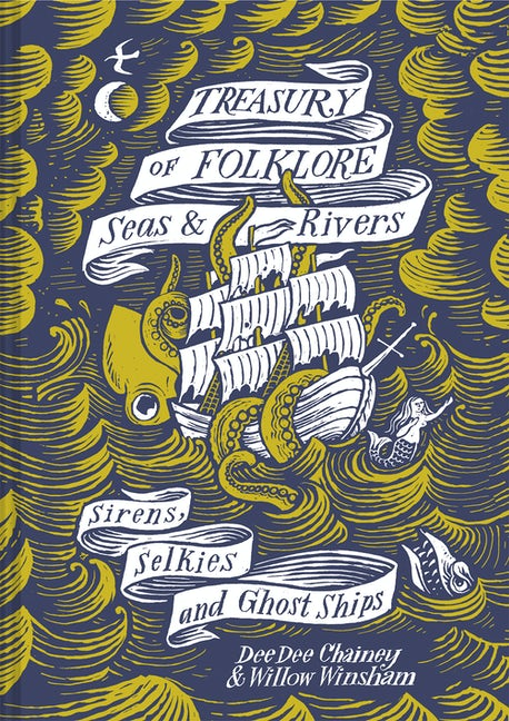 Treasury of Folklore: Seas & Rivers