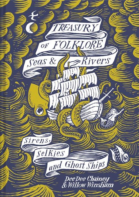 Treasury of Folklore: Seas & Rivers