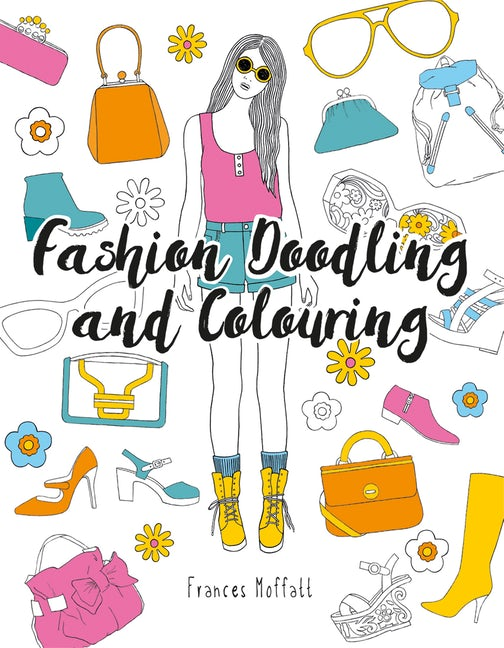 Fashion Doodling and Colouring