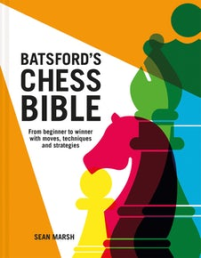 Batsford's Chess Bible