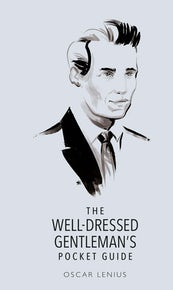 The Well-Dressed Gentleman's Pocket Guide