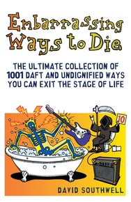 Embarrassing Ways to Die