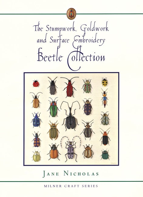The Stumpwork, Goldwork and Surface Embroidery Beetle Collection