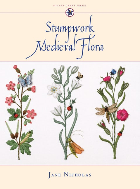 Stumpwork Medieval Flora