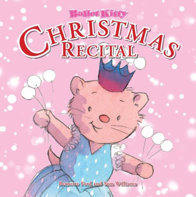 Ballet Kitty: Christmas Recital