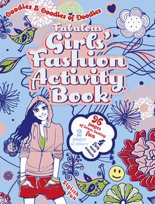 Fabulous Girls' Fashion Activity Book