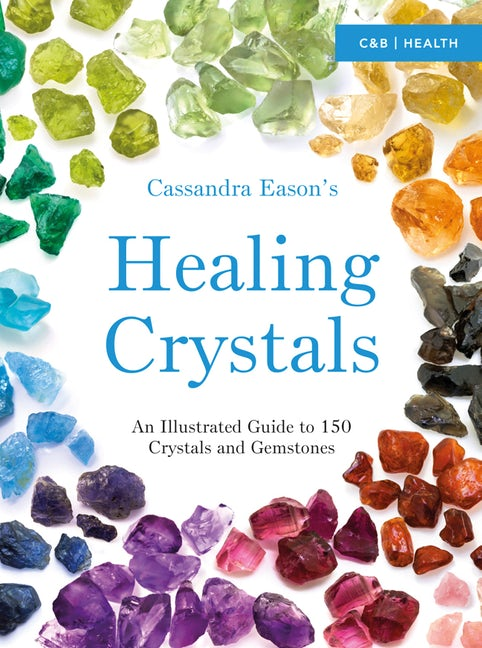 Cassandra Eason's Healing Crystals