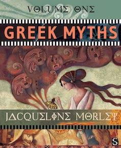 Greek Myths (Volume One)