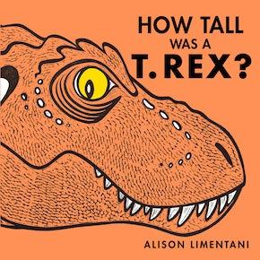 How Tall Was a T.rex?