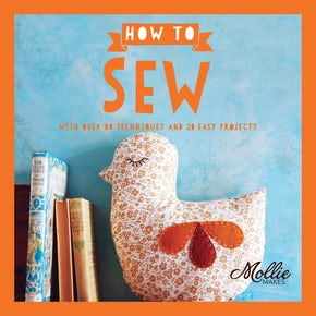 Mollie Makes: How to Sew