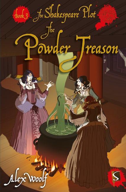 The Powder Treason: Book 3
