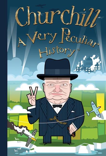 Churchill: A Very Peculiar History™