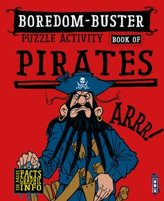 Boredom-Buster Puzzle Activity Book of Pirates