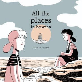 All the Places in Between