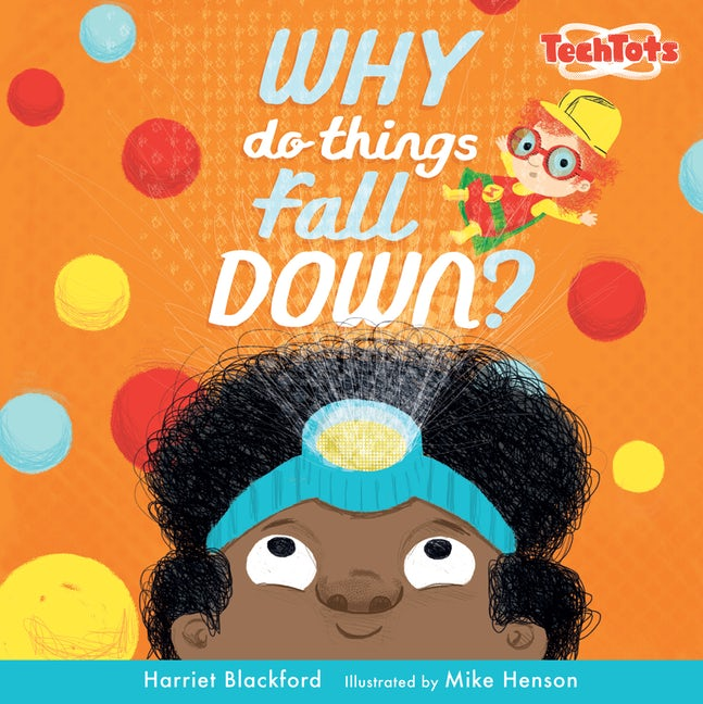 Why Do Things Fall Down?