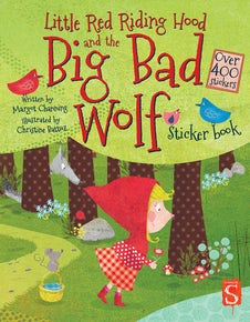 Little Red Riding Hood and the Big Bad Wolf Sticker Book