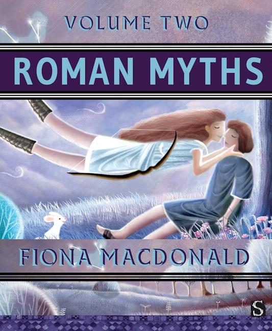 Roman Myths (Volume Two)