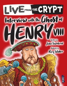 Interview with the Ghost of Henry VIII
