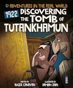 Discovering the Tomb of Tutankhamun