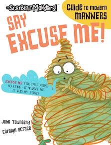 Say Excuse Me!