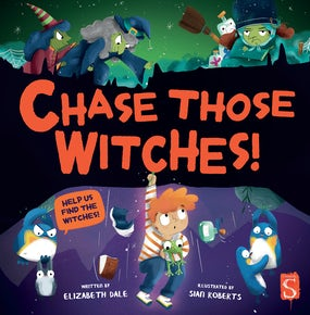 Chase Those Witches!