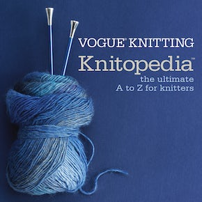Vogue® Knitting Knitopedia™