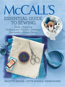 McCall's® Essential Guide to Sewing