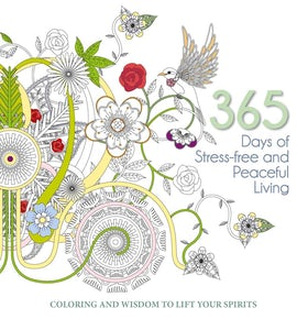 365 Days of Stress-Free and Peaceful Living