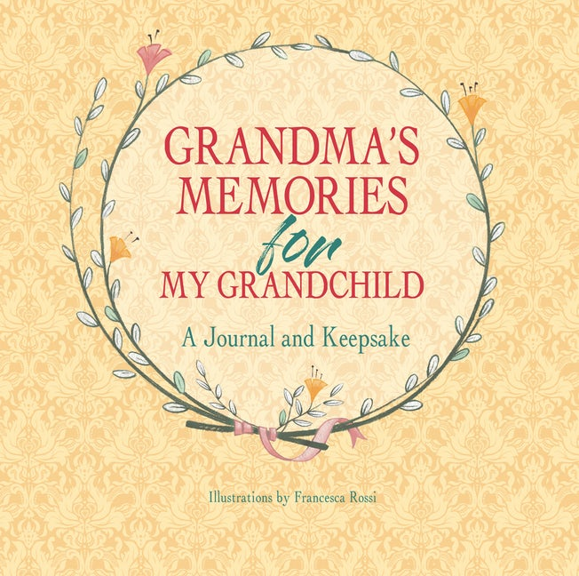 Grandma's Memories for My Grandchild
