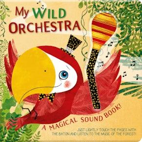 My Wild Orchestra