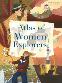 The Atlas of Women Explorers